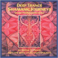 Deep Trance Shamanic Journeys: Vol. I