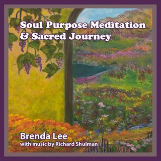 Soul Purpose Meditation
